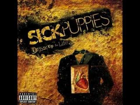 Sick Puppies - Asshole Father