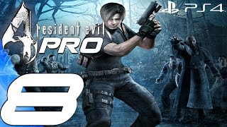 Resident Evil 4 (PS4) - Professional Gameplay Walkthrough Part 8 - The Regenerators