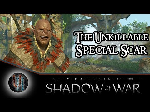 Middle-Earth: Shadow of War - The Unkillable | Special Scar