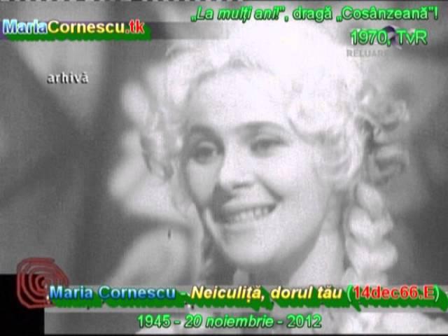 Maria Cornescu - Neiculiţă, dorul tău - mix (14dec66.E ['70, în TvR]); MariaCornescu.tk