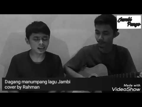 Cik minang (dagang manumpang) lagu daerah Jambi cover by Rahmankhan