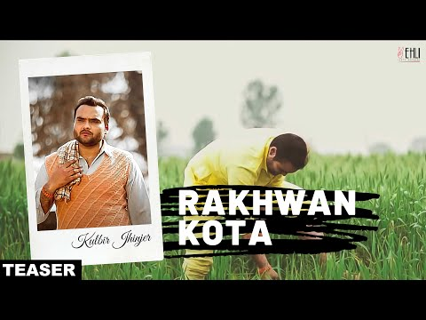 Rakhwan Kota | Kulbir Jhinjer | Official Teaser | Super Hit Song 2014 | Vehli Janta Records video