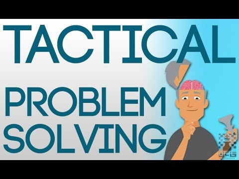 Tactical Problem Solving! - Step by Step Training Guide - GM Jesse Kraai