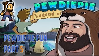 WEREWOLVES AND NAKED GURLZ | PewDiePie: Legend of the Brofist #5