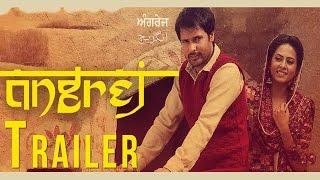 Angrej | Official Trailer | Amrinder Gill | Releasing on 31st July 2015