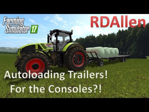 Autoloading Trailers for the Console?! - Farming Simulator 17 Mod Review