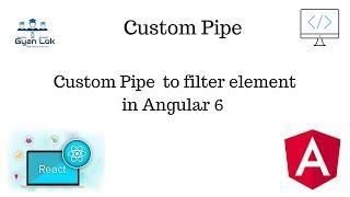 Angular 6   How to create custom pipe in Angular 6   Search Filter Pipe   Angular 6 Tutorial