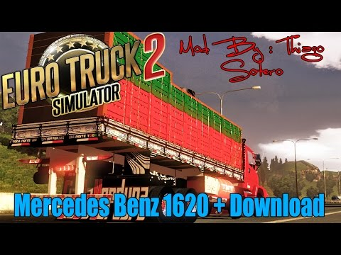 Euro Truck Simulator 2 - Review Mercedes Benz 1620 + Download - Mod By Thiago Sotero.