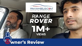 Range Rover - Owner's Review: Price, Specs & Features | PakWheels