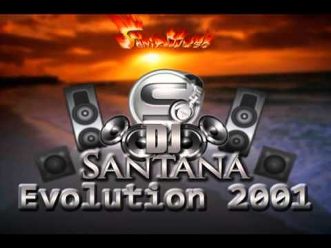 DJ Santana *Evolution 2001* SESIONAZO RETRO BREAKBEAT OLDSKOOL