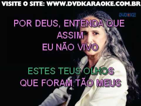Maria Bethânia   Preciso Aprender A Ser Só