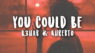 download lagu R3hab & Khrebto - You Could Be  With gratis