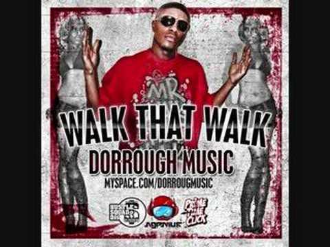Dorrough - Walk That Walk