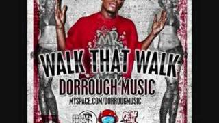 Watch Dorrough Walk That Walk video