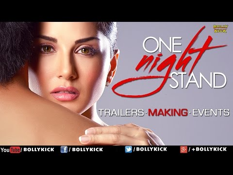 One Night Stand  Sunny Leone | Tanuj Virwani | Official Trailer | Making | Events