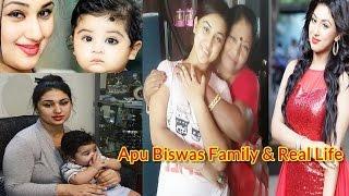 Apu Biswas Family   অপু বিশ্বাস জীবনী ও পরিবার   Shakib Khan's Wife Apu Islam Khan Real Life Family