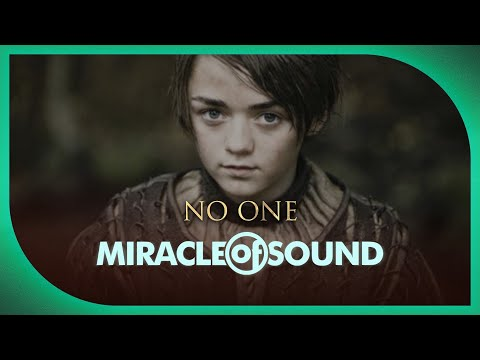 GAME OF THRONES ARYA STARK SONG - No One by Miracle Of Sound Ft. Karliene