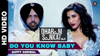 Do You Know Baby | Dharam Sankat Mein | Gippy Grewal & Sophie Choudry | Paresh Rawal