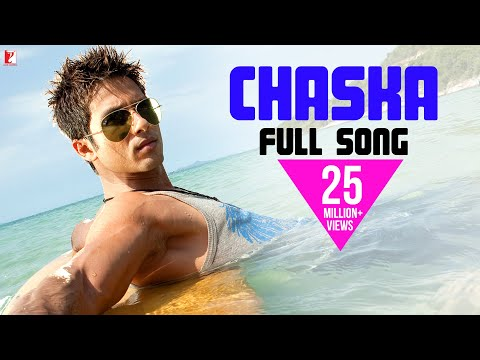 Chaska - Full Song - Badmaash Company