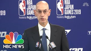 NBA Defends 'Freedom Of Expression' After Houston General Manager's Hong Kong Tweet | NBC News