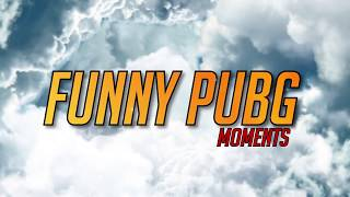 Pubg Funny overview moments..!!
