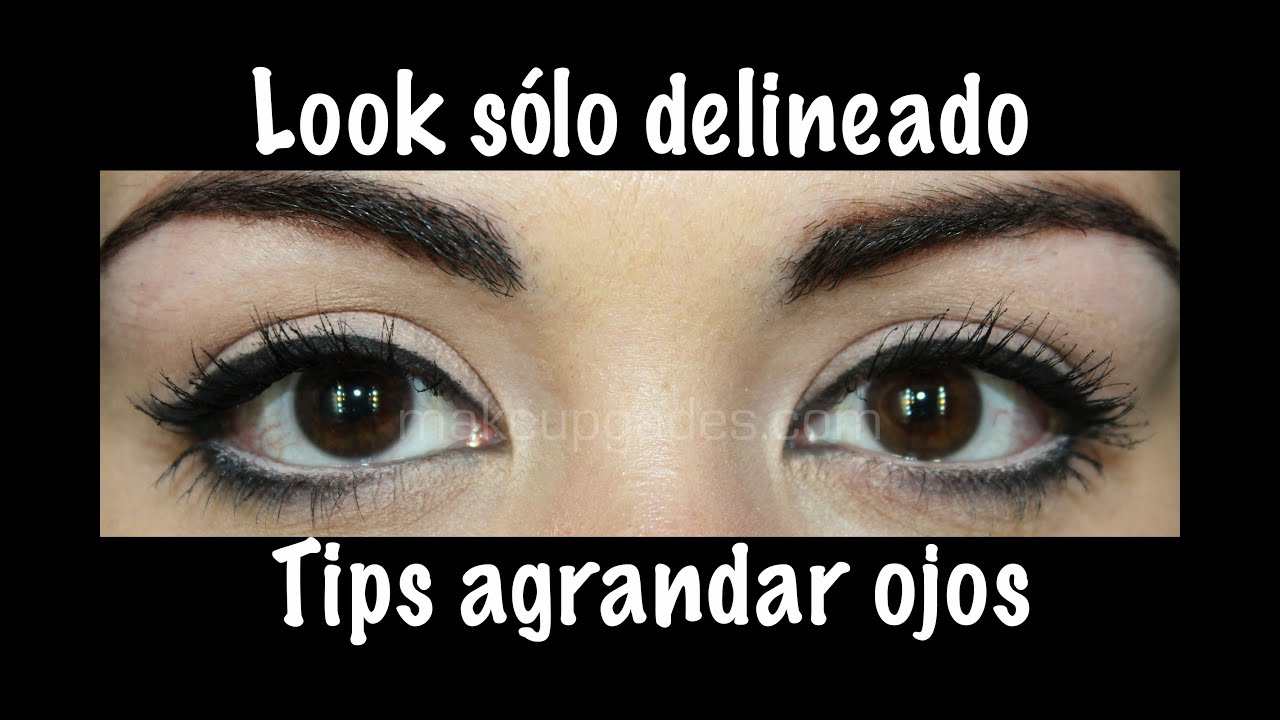 Look s lo delineado tips para agrandar los ojos youtube for Como se maquillan los ojos ahumados
