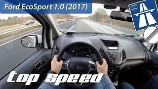 Ford EcoSport 1.0 EcoBoost (2017) on German Autobahn - POV Top Speed Drive