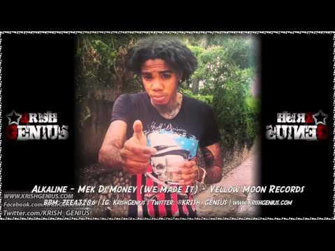 Alkaline – Mek Di Money (we Made It) September 2014   Reggae, Dancehall, Bashment