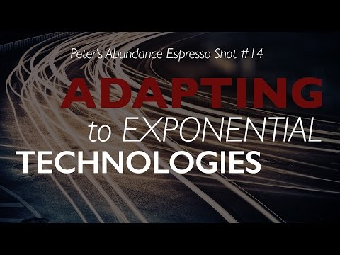 Peter's Abundance Espresso Shot #14 - Adapting to Exponential Technologies