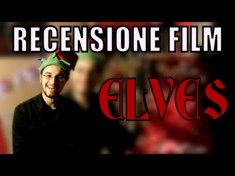 RECENSIONE FILM - Elves