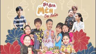 Gia Đình Mén Du Xuân - Tập 6   Hari Won, Tuấn Trần, Lê Giang, Hải Triều, BB Trần, NSND Ngọc Giàu