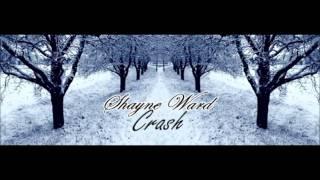 Watch Shayne Ward Crash video