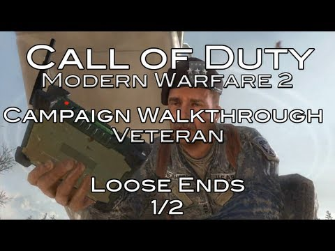 Call of Duty: Modern Warfare 2 - Campaign - Loose Ends - Veteran Difficulty 1/2