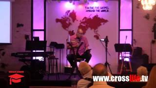 Crosslife Academy: How To Study the Bible: Part 6