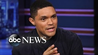 Trevor Noah: Trump Is Racist