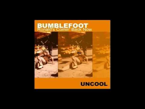 Bumblefoot - Chacha