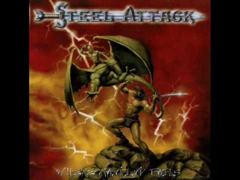 Steel Attack - Heading For The Lair
