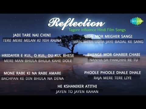 Reflection | Tagore Influence Hindi Film Songs | Rabindra Sangeet...