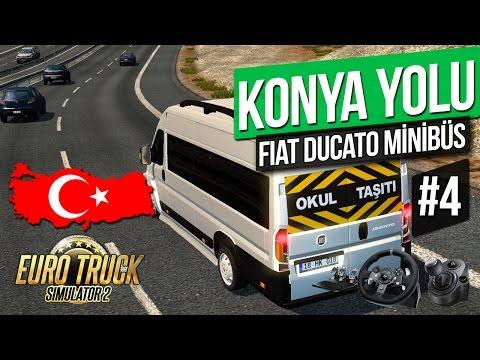 Euro Truck Simulator 2 - Fiat Ducato Minibüsü KONYA YOLUNDA! [Türkiye Haritası] 4. Bölüm