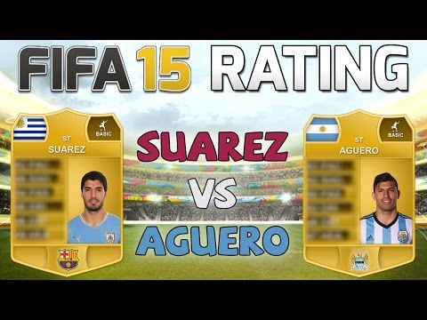 FIFA 15 Rating - SUAREZ vs AGUERO - Fifa 15 Player Rating Predictions