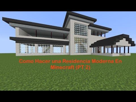 Como Hacer una Residencia Moderna En Minecraft (PT 2)