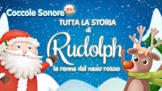 La Storia di Rudolph Completa - Racconti per bambini di Coccole Sonore