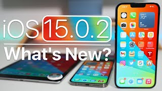 iOS 15.0.2 is Out! - What's New?