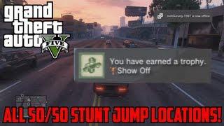 GTA V: All Stunt Jump Locations 50/50 (Full Guide)