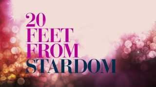 TWENTY FEET FROM STARDOM - Official Trailer