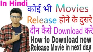 How to Direct Download New Release HD Movies in NEXT Day: Best 100% FREE Site Ever (Hindi)