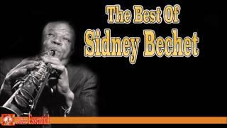 The Best of Sidney Bechet | Jazz Music
