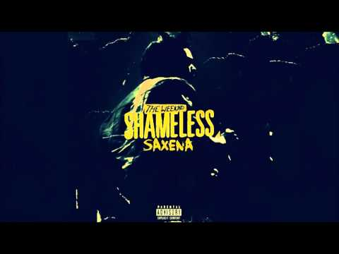 The Weeknd - Shameless (Saxena Remix)