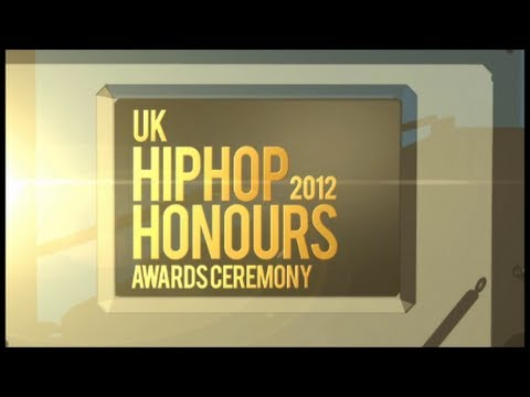 UK Hip Hop Honours 2012 [Official] Awards Ceremony Broadcast Highlighs in Full