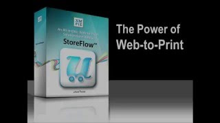Introducing Web to Print Software using StoreFlow from XMPie, A Xerox Company